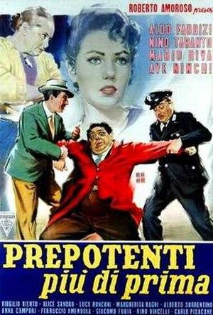 Prepotenti più di prima - Film poster