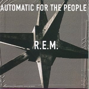 Automatic for the People - Image: R.E.M. Automatic for the People