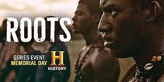 <i>Roots</i> (2016 miniseries)