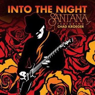 Into the Night (Santana song) - Image: Santana into the night