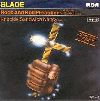 Rock and Roll Preacher (Hallelujah I'm on Fire) - Image: Sladesingle rocknrollpreacher