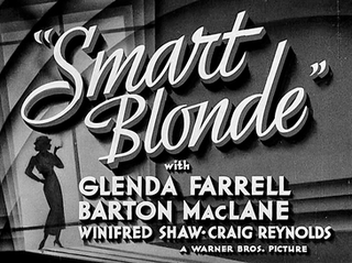 <i>Smart Blonde</i> 1937 film by Frank McDonald