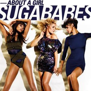 About a Girl (Sugababes song) - Image: Sugababes About A Girl