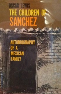 <i>The Children of Sanchez</i> (book) book by Oscar Lewis