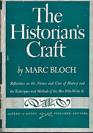 The Historian's Craft - First US edition