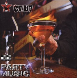 Party Music - Image: The Coup Party Music