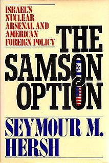 <i>The Samson Option: Israels Nuclear Arsenal and American Foreign Policy</i>
