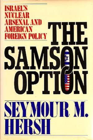 The Samson Option: Israel's Nuclear Arsenal and American Foreign Policy - Image: The Samson Option