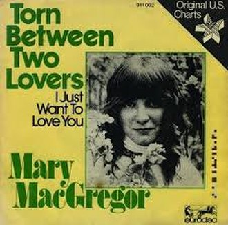 Torn Between Two Lovers - Image: Torn Between Two Lovers Mary Mac Gregor
