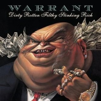 Dirty Rotten Filthy Stinking Rich - Image: Warrantdirty