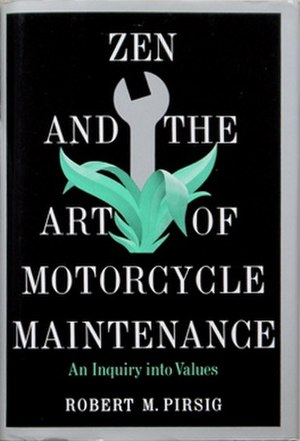Zen and the Art of Motorcycle Maintenance - First edition
