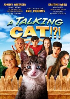 <i>A Talking Cat!?!</i> 2013 film by David DeCoteau