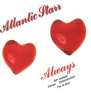 Always (Atlantic Starr song) - Image: Atlantic Starr Always