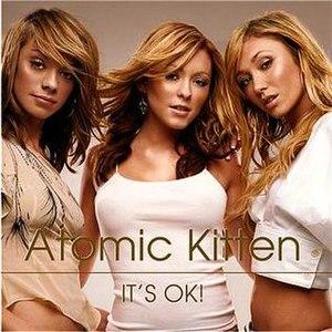 It's OK! (Atomic Kitten song) - Image: Atomic Kitten Its Ok Front