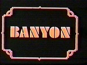 Banyon - Banyon title card