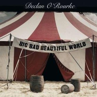 Big Bad Beautiful World - Image: Big Bad Beautiful World