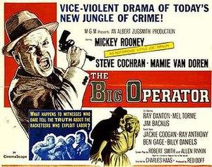 The Big Operator (1959 film) - Image: Bigoperator 1