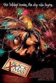 <i>Black Christmas</i> (2006 film) 2006 film by Glen Morgan