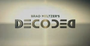 Brad Meltzer's Decoded - Image: Brad Meltzer Decoded SS