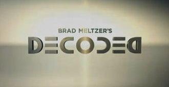 Brad Meltzer's Decoded - Image: Brad Meltzer Decoded SS