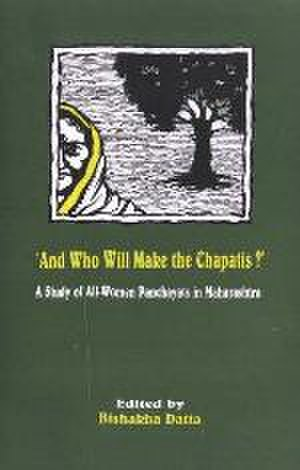 And Who Will Make the Chapatis? - 2001 cover