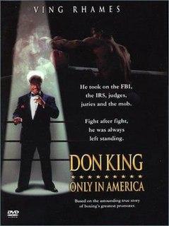 <i>Don King: Only in America</i> 1997 film directed by John Herzfeld
