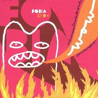Wow 87*04 - Image: Fobia(wow)