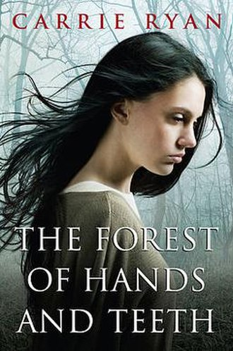 The Forest of Hands and Teeth - Cover of The Forest of Hands and Teeth