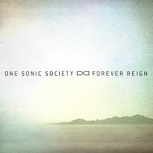 Forever Reign by One Sonic Society.png