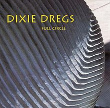 Full Circle - Dixie Dregs album cover.jpg