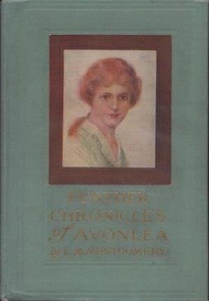 Further Chronicles of Avonlea - First edition