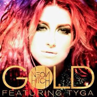 Neon Hitch featuring Tyga — Gold (studio acapella)