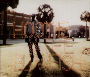 Hold My Hand (Hootie & the Blowfish song) - Image: H and TB Hold My Hand single