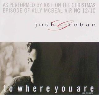 To Where You Are single by Josh Groban