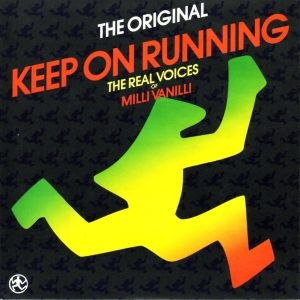 Keep On Running (The Real Milli Vanilli song)