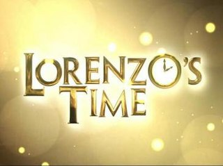 <i>Lorenzos Time</i> Philippine television series