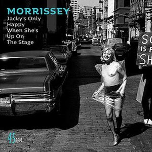 300px-Morrissey-jacky%27s-only-happy-7in-single-cover.jpg