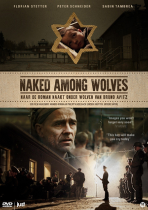 Naked Among Wolves (2015 film) - Image: Naked Among Wolves 2015 poster