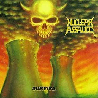 Survive (Nuclear Assault album) - Image: Nuclear Assault Survive