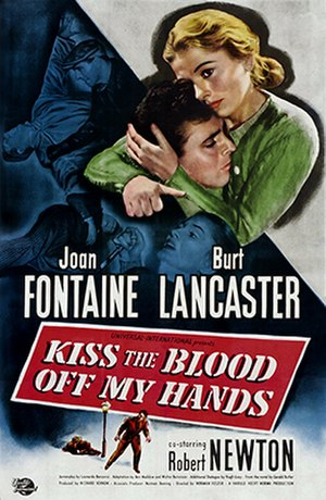 Kiss the Blood Off My Hands - Theatrical release poster