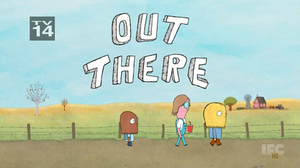 Out There (TV series) - Image: Out There (2013) Titlecard