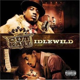 Idlewild (Outkast album) - Image: Outkast