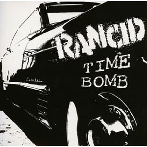 Time Bomb (Rancid song) - Image: Rancid Time Bomb cover