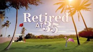 Retired at 35 - Season 1 intertitle