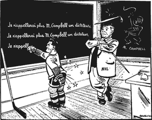 "Richard Riot - Maurice Richard depicted as an unruly student forced to write lines reading ""I will not call Mr. Campbell a dictator again."" With Richard an icon for French Canadians, the cartoon illustrates the societal rift between English and French Canadians in the era."