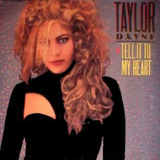 Tell It to My Heart - Image: Taylor Dayne – Tell It to My Heart (single cover)