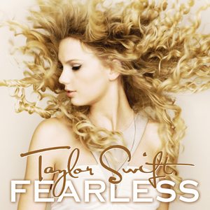 Fearless (Taylor Swift album) - Image: Taylor Swift Fearless