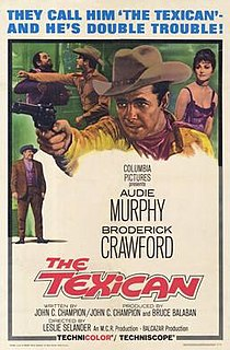 <i>The Texican</i> 1966 film produced and written by John C. Champion and directed by Lesley Selander