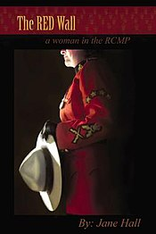 Jane Hall The Red Wall A Woman In The Rcmp 21