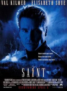 <i>The Saint</i> (1997 film) 1997 American film directed by Phillip Noyce